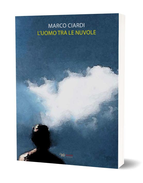 L'uomo tra le nuvole, Marco Ciardi, Aras Edizioni